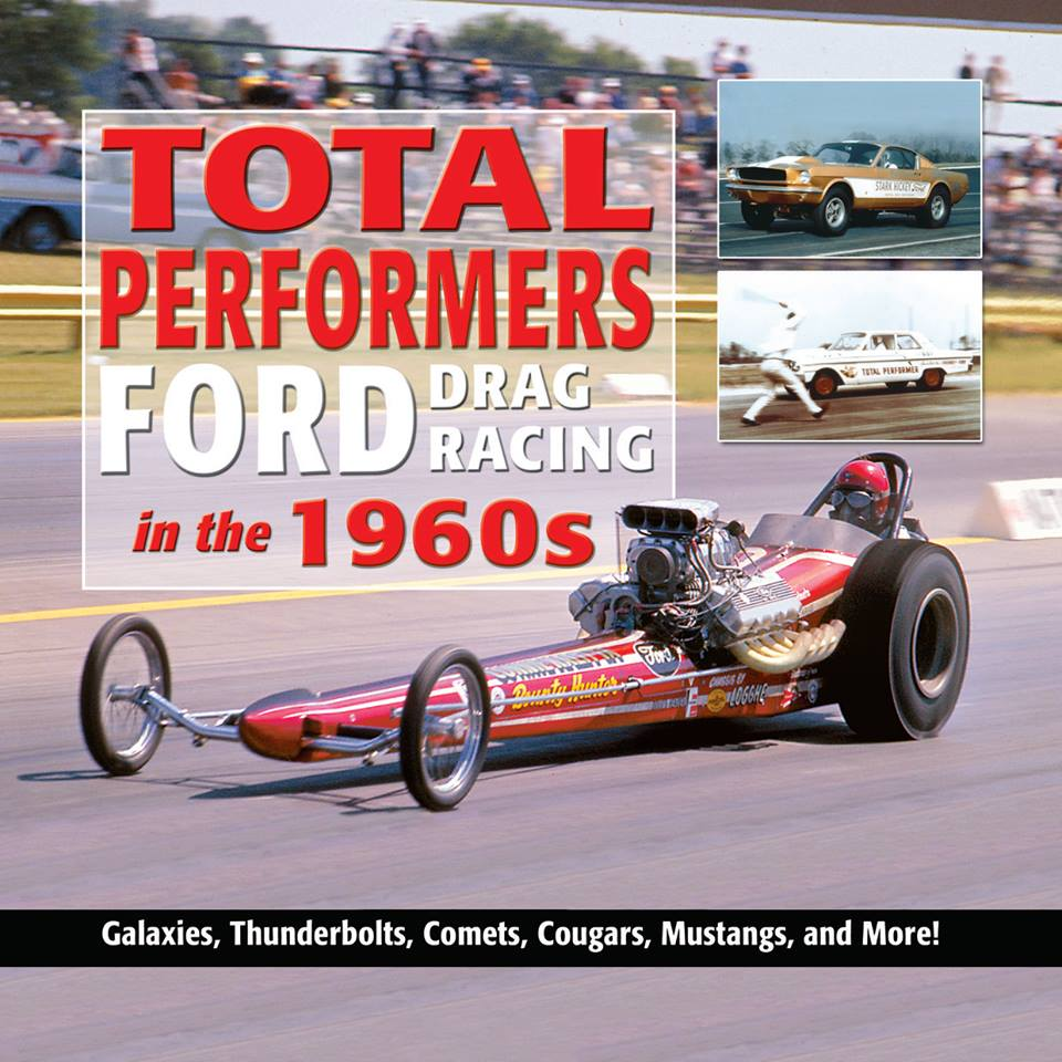 Total performers Ford drag racing cover